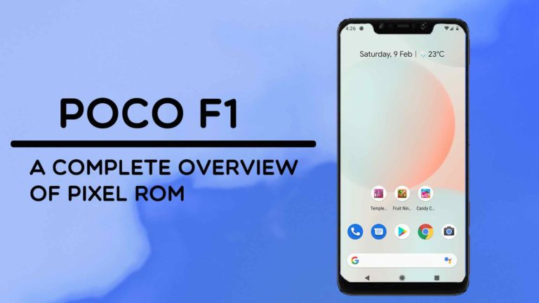 Pixel Experience Rom For Pocophone F1 (Review & Installation)