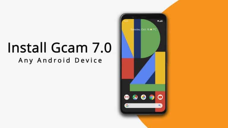 How to Install Gcam 7.0 On Any Android Device