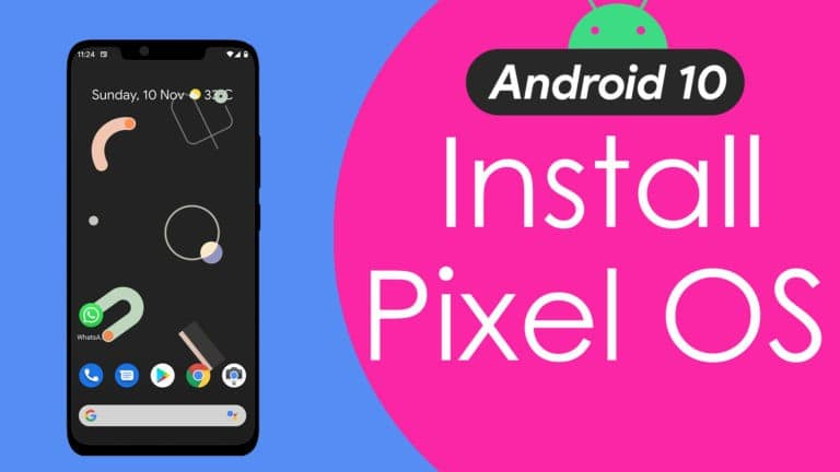 Download & Install Pixel Experience ROM [Android 10] – ALL Phones