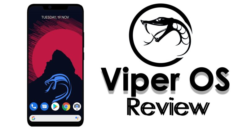 Viper OS 6 Review – The Most UnderRated ROM