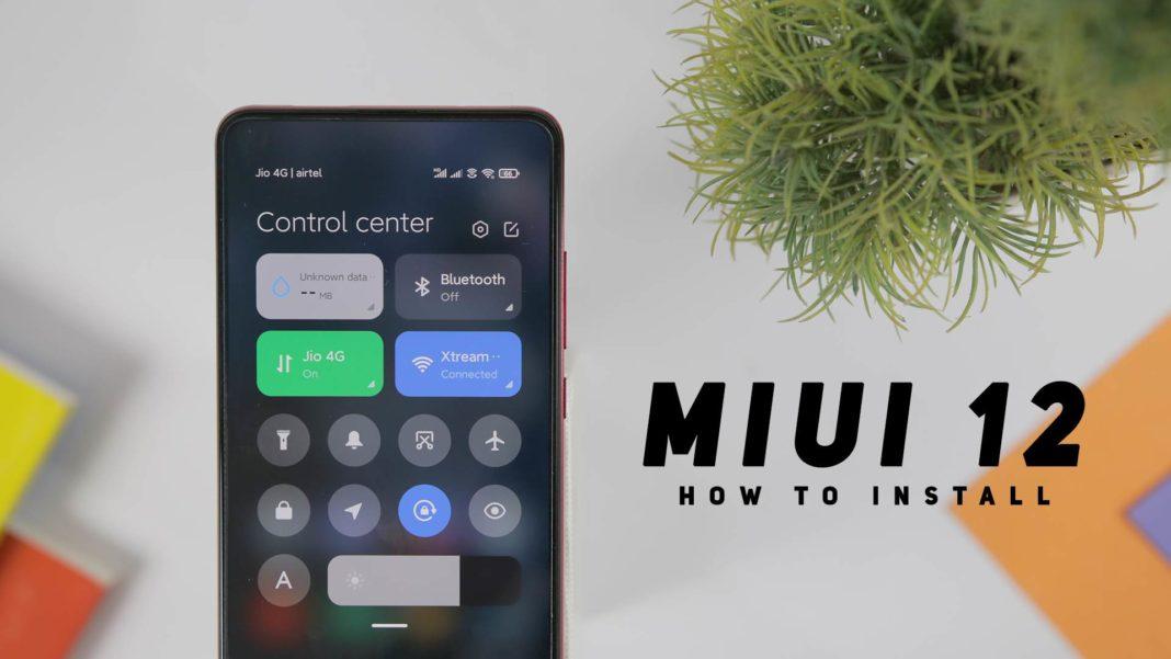 Install MIUI 12