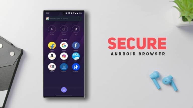 25 SECURE Best Browser for Android 2021 (Developer's Pick)
