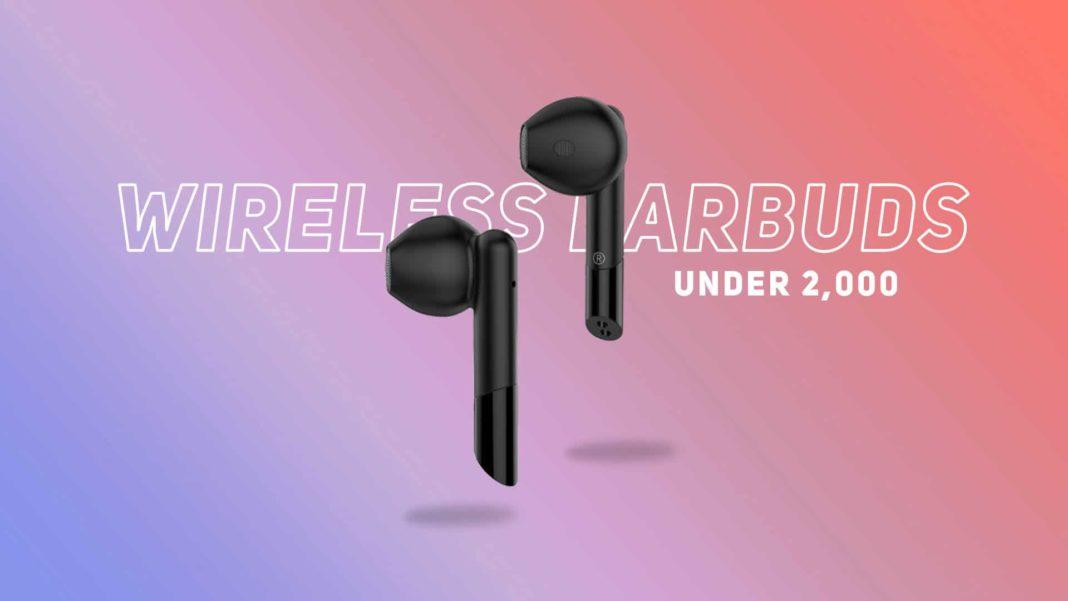 Wireless earbuds under 2k