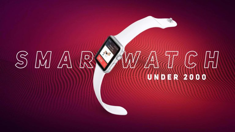Top 6 Best Smartwatches Under 2000 in India (August 2020)