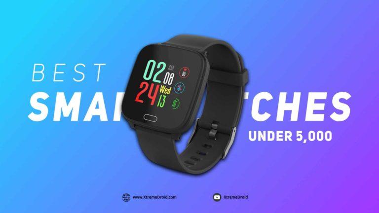 Top 10 Best Smartwatches Under 5000 in India (September 2020)