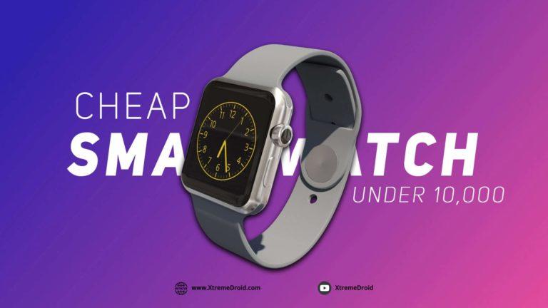 Top 10 Best Smartwatches Under 10000 in India (August 2020)