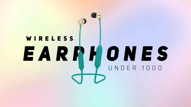 Best Wireless Earphones Under 1000 in India 2021 (March)