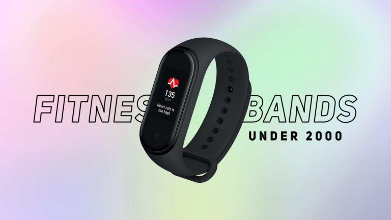 Best Fitness Bands Under 2000 in India (September2020)