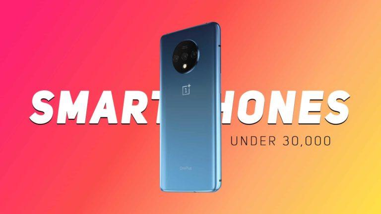 Best Smartphones Under 30000 in India (September 2020)