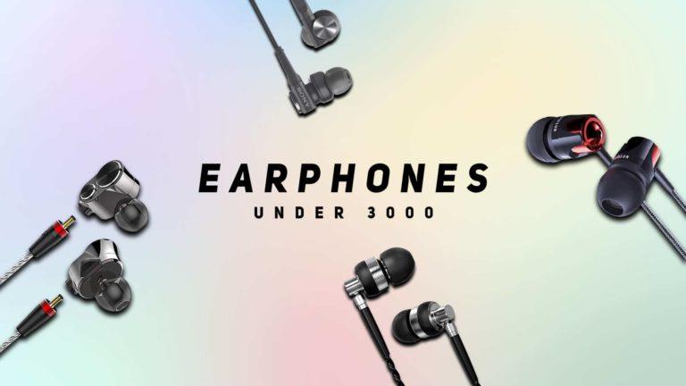 5 Best Earphones Under 3000 in India (September 2020)