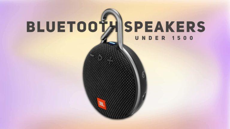 Best Bluetooth Speakers Under 1500 in India [2021 Updated]