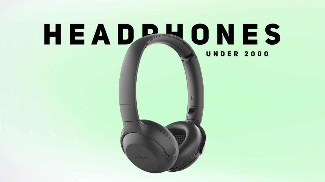 Headphones under 2000