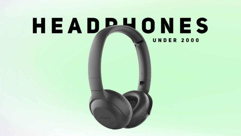 Best Headphones Under 2000 in India (May 2021)