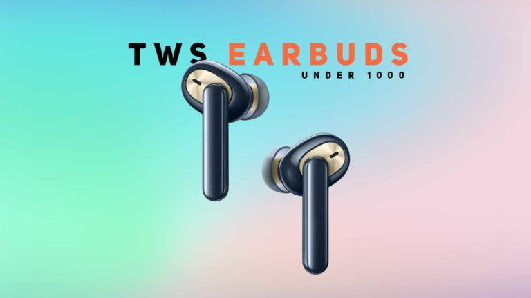 Best True Wireless Earbuds Under 1000 in India 2021 (March)