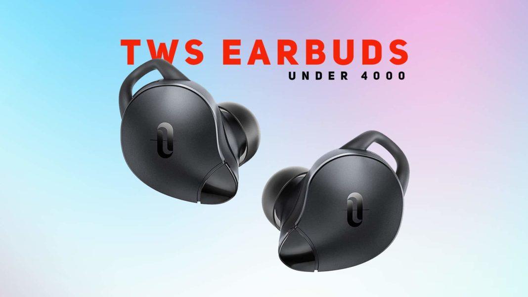 Best True Wireless Earbuds Under 4000