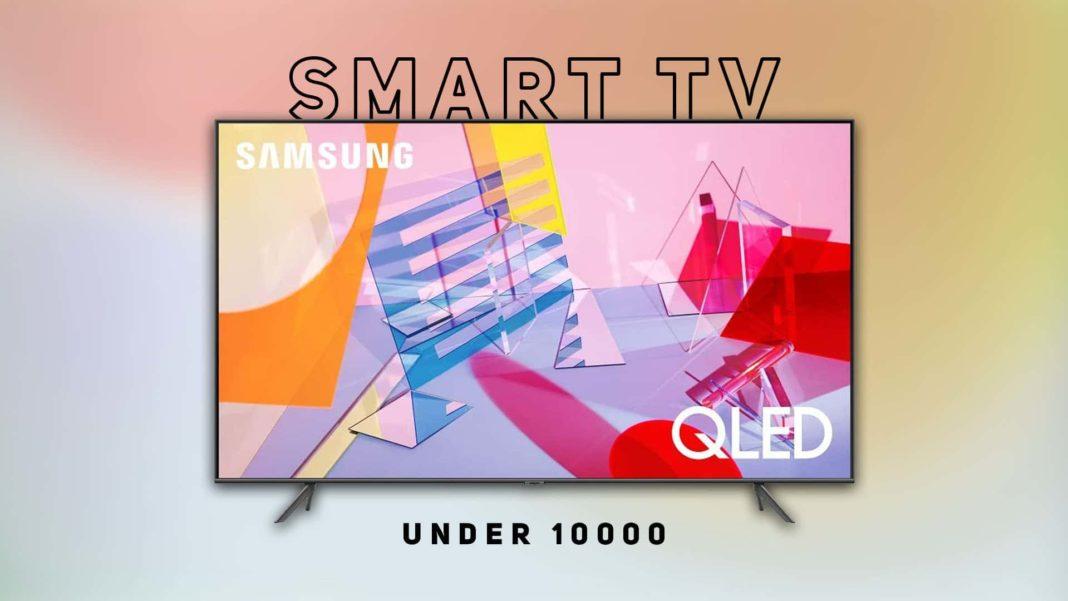 Best Smart TV Under 10000
