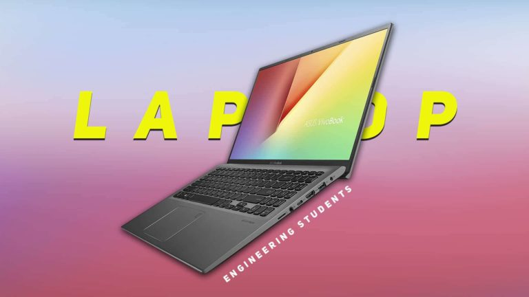 Best Laptops For Engineering Students in India 2021 (March)