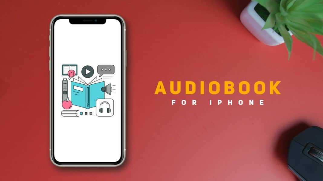 Best Audiobook Apps For iPhone