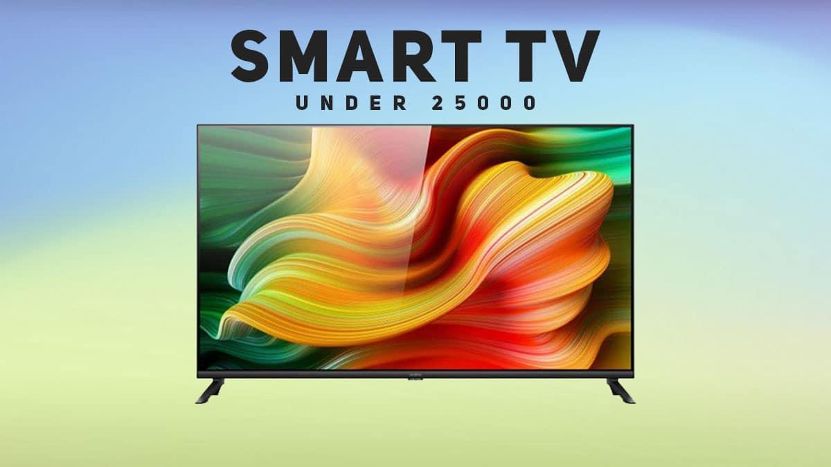Best Smart TV Under 25000 in India (June 2021)