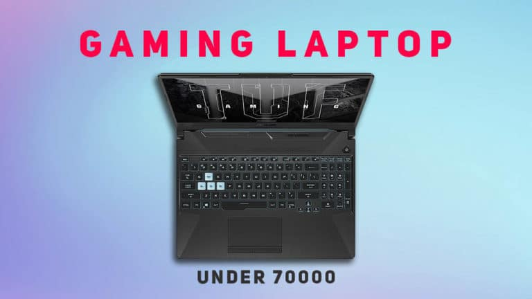 5 Best Gaming Laptops Under 70000 in India (2021 Updated)